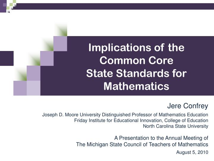 Implications of the Common Core