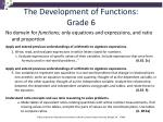 the development of functions grade 6