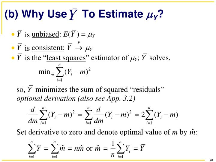 (b) Why Use     To Estimate