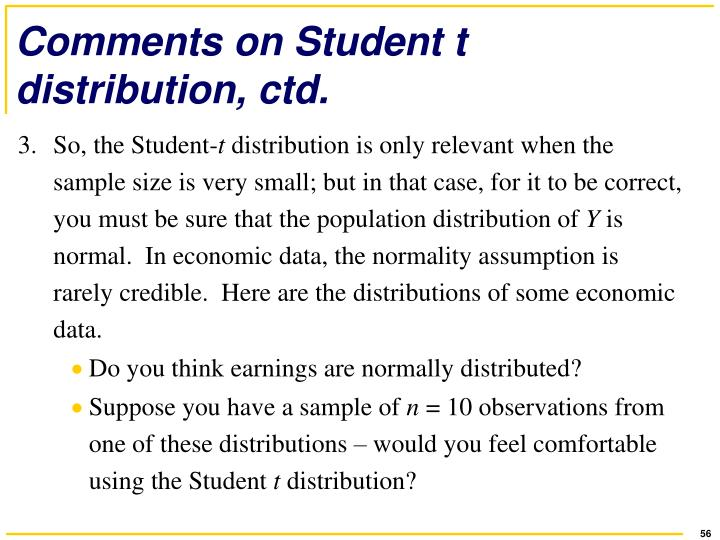 Comments on Student t distribution, ctd.