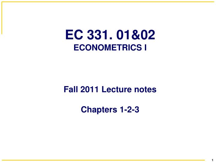 Ec 331 01 02 econometrics i fall 2011 lecture notes chapters 1 2 3