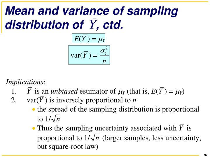 Mean and variance of sampling distribution of    , ctd.