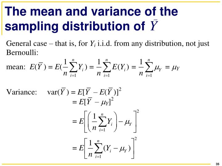 The mean and variance of the sampling distribution of