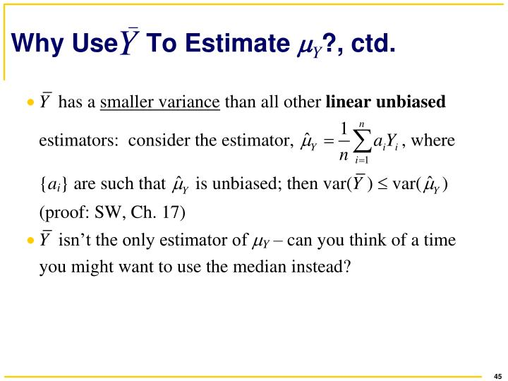 Why Use    To Estimate