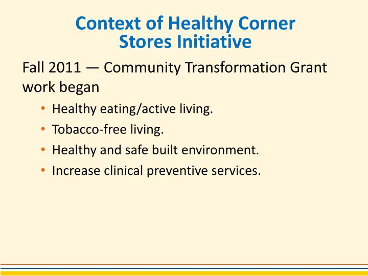 Context of healthy corner stores initiative