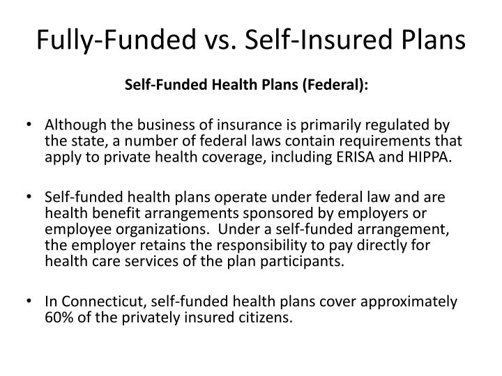 Fully-Funded vs. Self-Insured Plans
