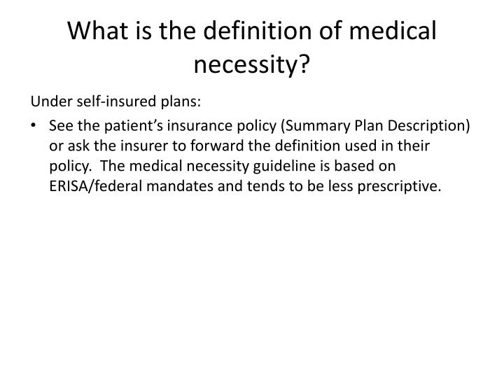 What is the definition of medical necessity?