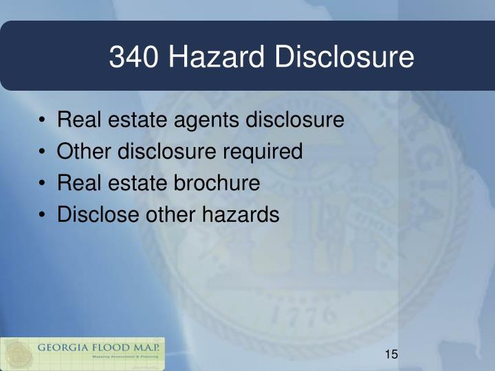 340 Hazard Disclosure