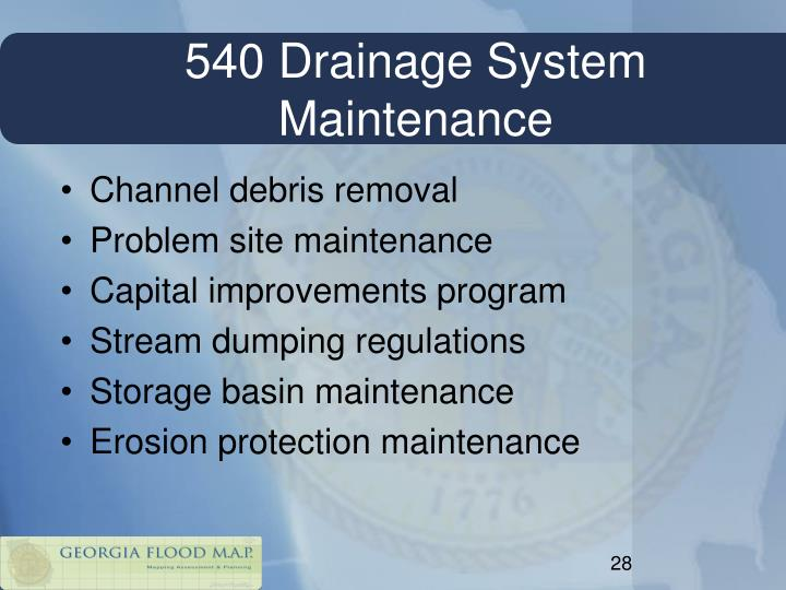 540 Drainage System Maintenance