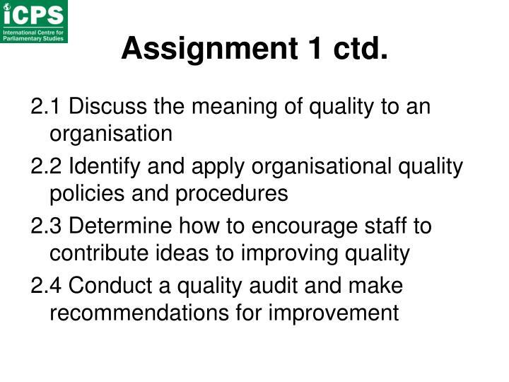 Assignment 1 ctd.