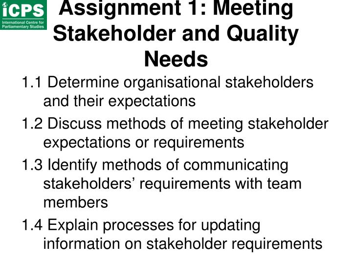 Assignment 1: Meeting Stakeholder and Quality Needs