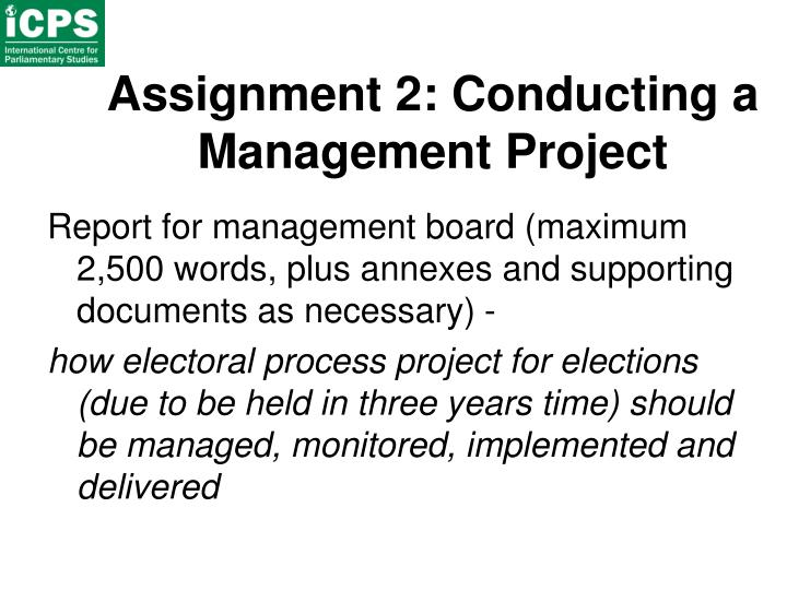 Assignment 2: Conducting a Management Project