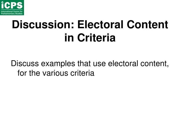 Discussion: Electoral Content in Criteria