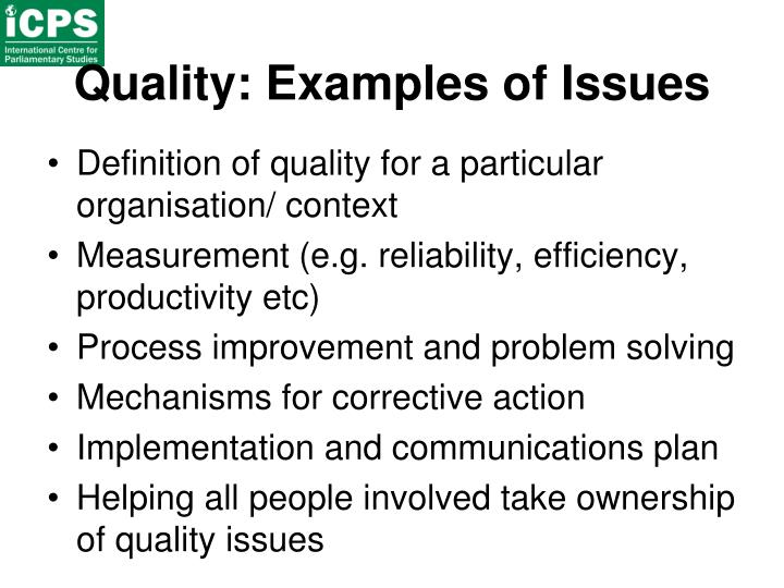 Quality: Examples of Issues