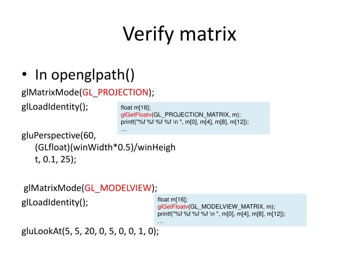 Verify matrix