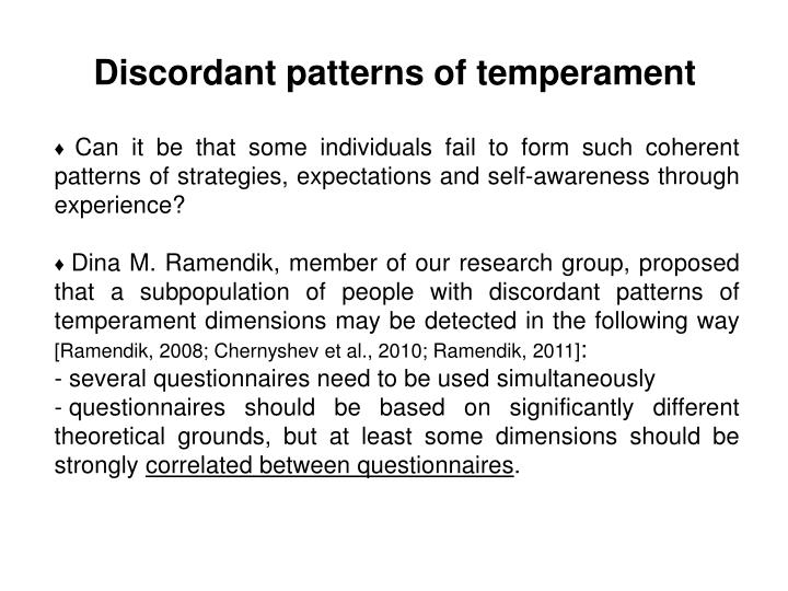 Discordant patterns of temperament