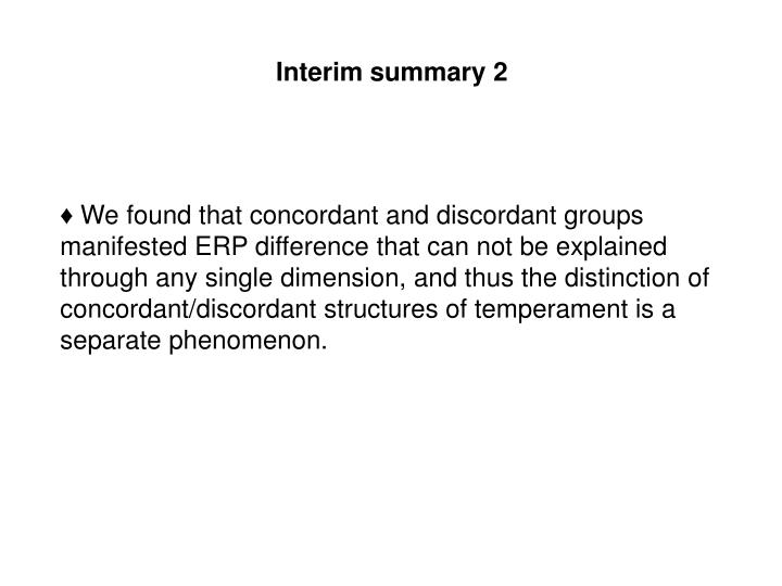 Interim summary 2