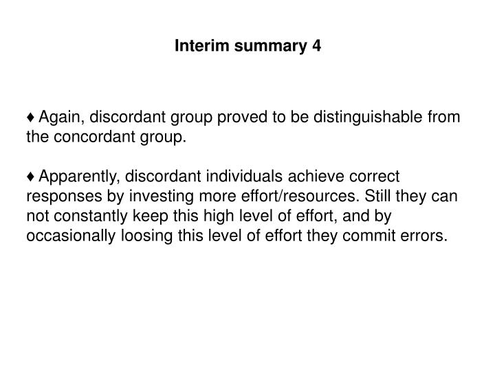 Interim summary 4