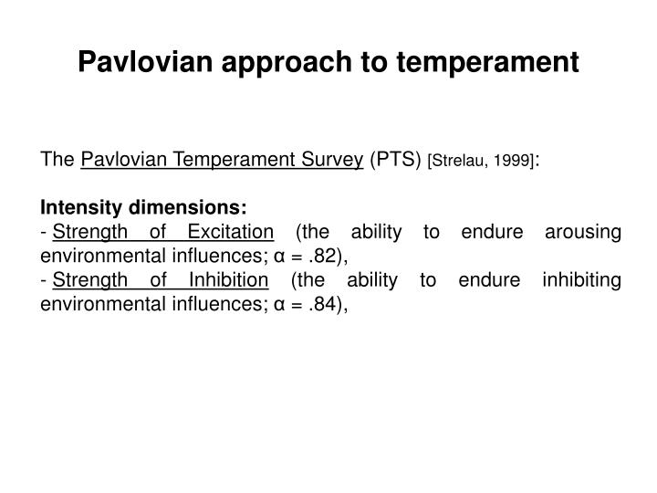 Pavlovian approach to temperament