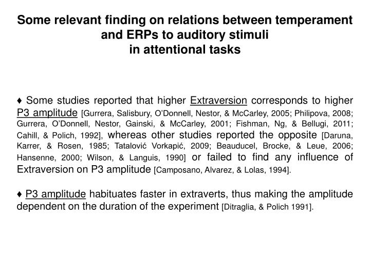 Some relevant finding on relations between temperament