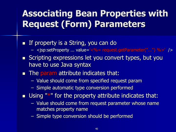 Associating Bean Properties with Request (Form) Parameters