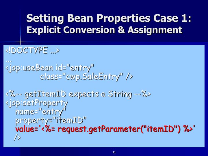 Setting Bean Properties Case 1: