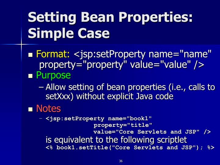 Setting Bean Properties: