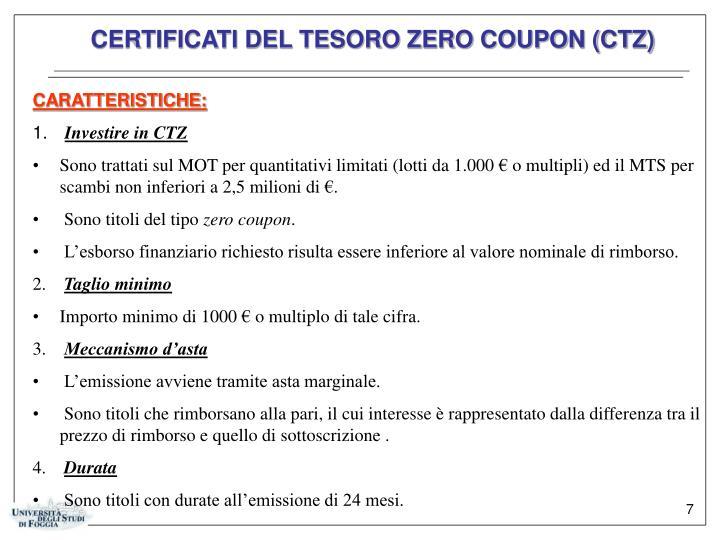 CERTIFICATI DEL TESORO ZERO COUPON (CTZ)