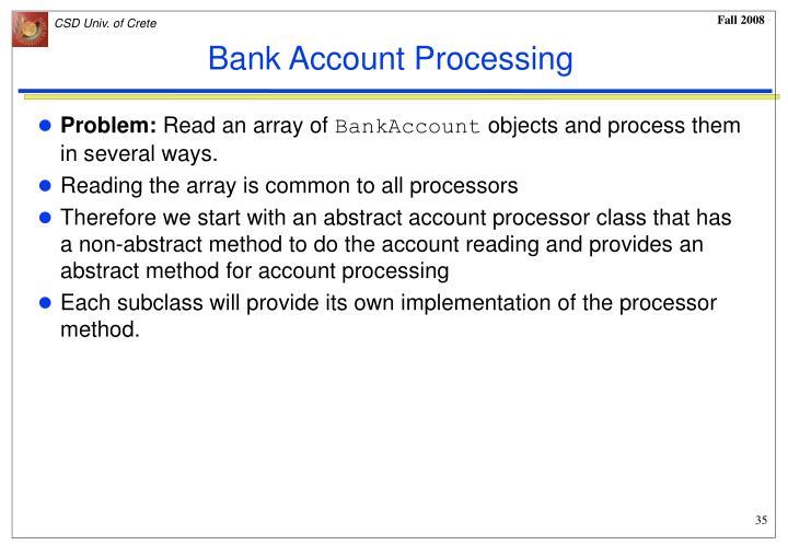 Bank Account Processing