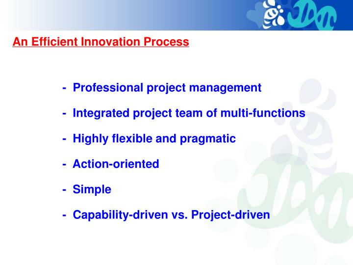 An Efficient Innovation Process