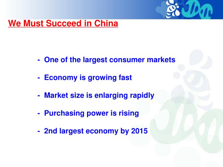 We Must Succeed in China