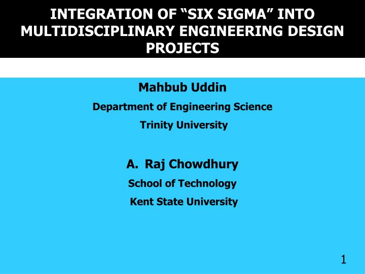 Integration of six sigma into multidisciplinary engineering design projects