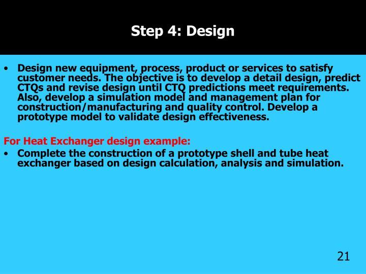 Step 4: Design