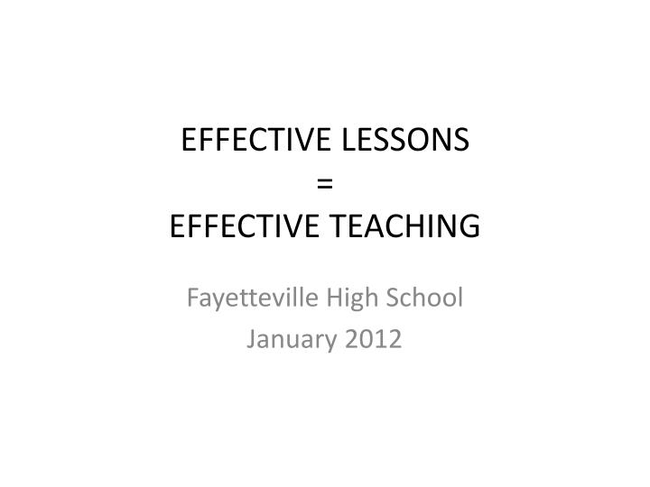 Effective lessons effective teaching
