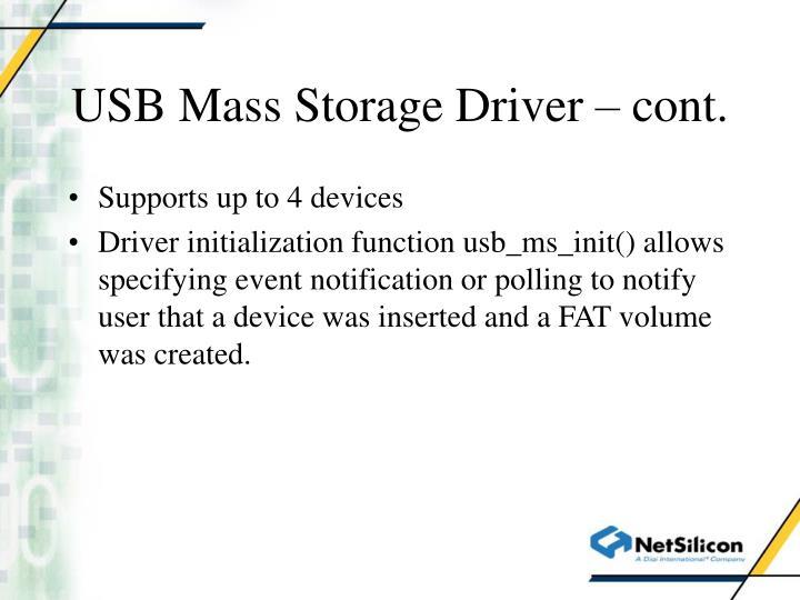 USB Mass Storage Driver – cont.