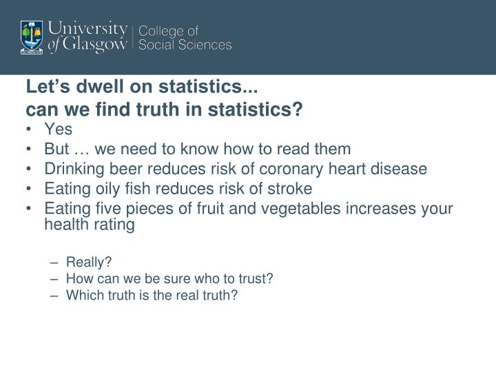 Let's dwell on statistics...