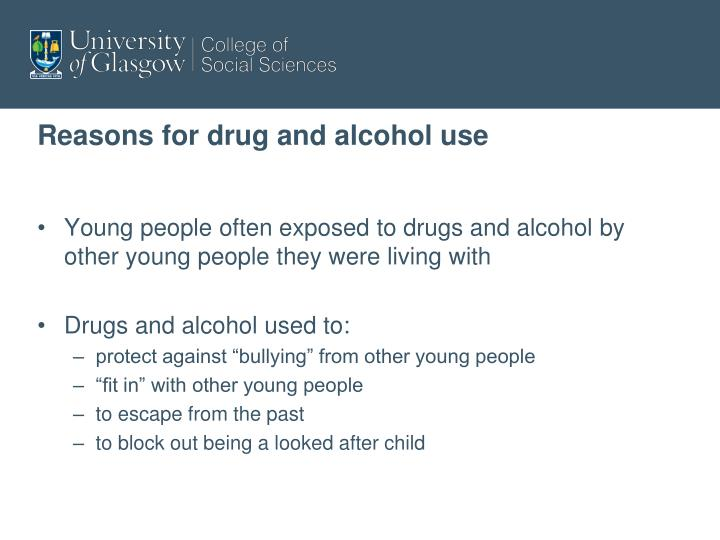 Reasons for drug and alcohol use