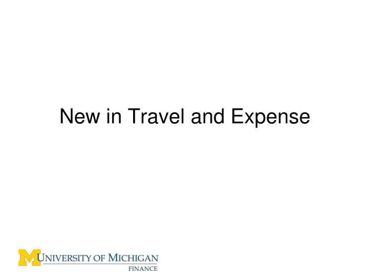 New in Travel and Expense