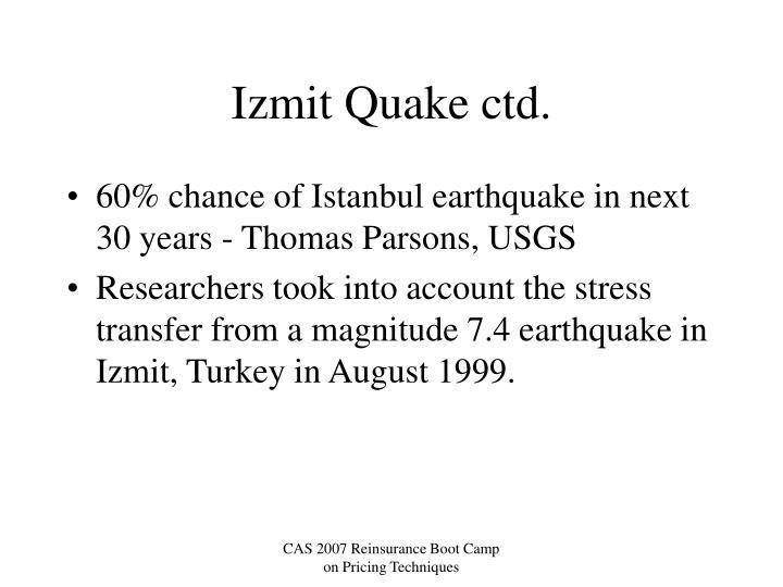 Izmit Quake ctd.