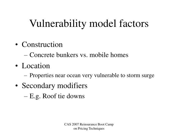 Vulnerability model factors