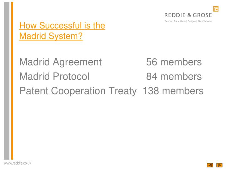 Madrid Agreement     56 members