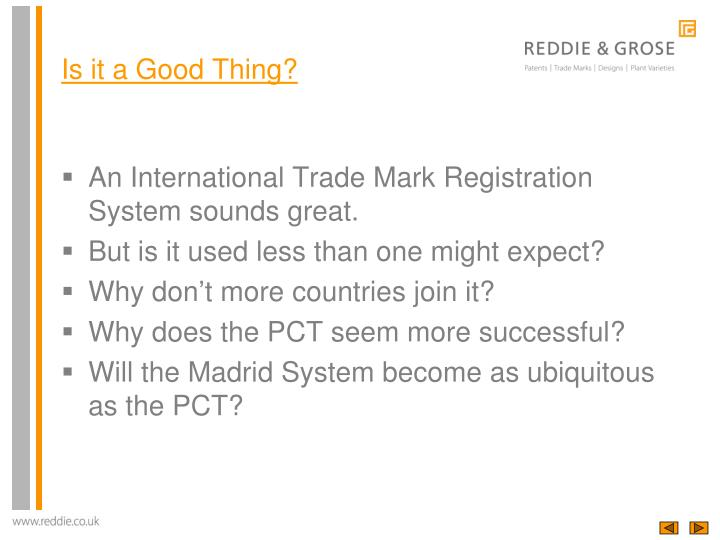 An International Trade Mark Registration System sounds great.