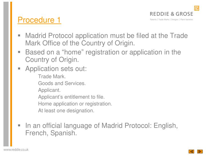 Madrid Protocol application must be filed at the Trade Mark Office of the Country of Origin.