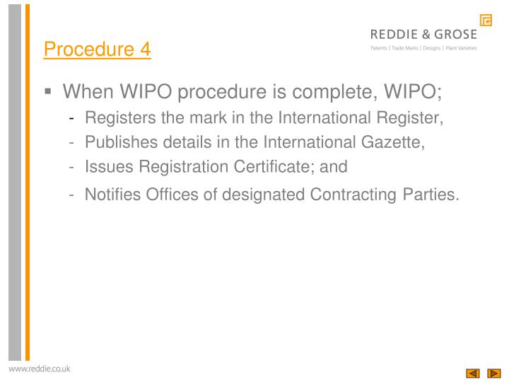 When WIPO procedure is complete, WIPO;