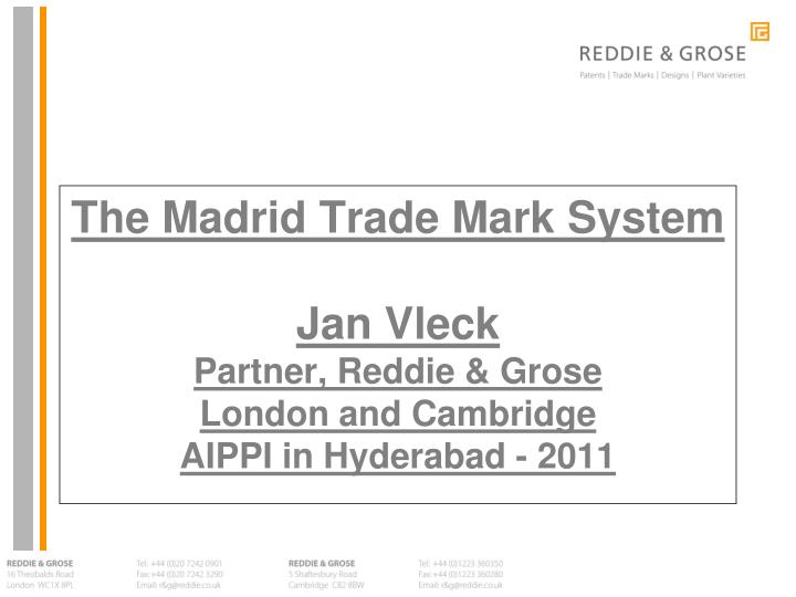 The Madrid Trade Mark System