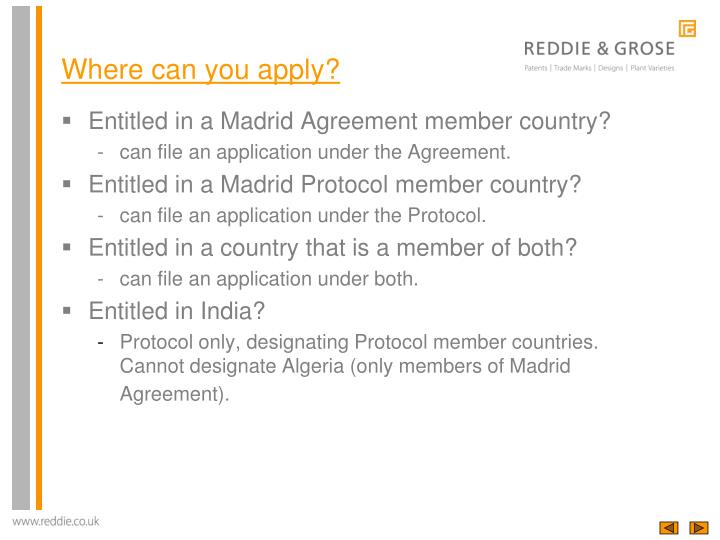 Entitled in a Madrid Agreement member country?