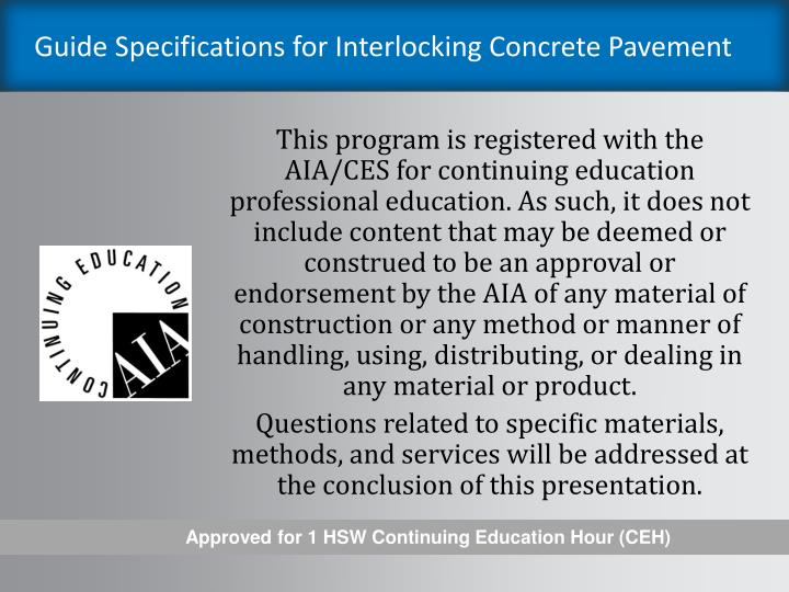 Guide specifications for interlocking concrete pavement