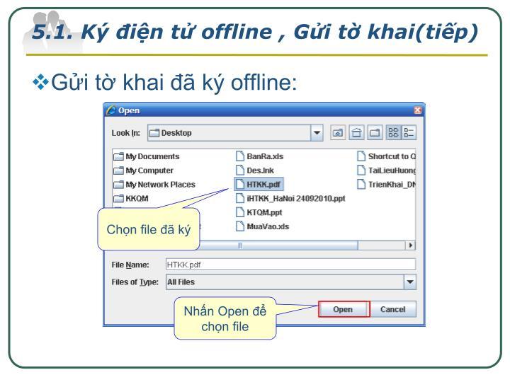 5.1. Ký điện tử offline , Gửi tờ khai(tiếp)