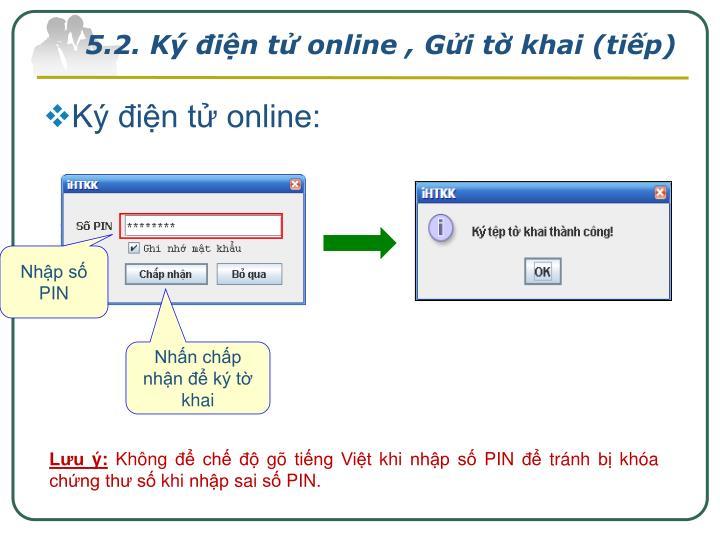5.2. Ký điện tử online , Gửi tờ khai (tiếp)