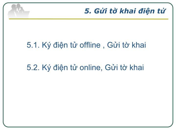 5. Gửi tờ khai điện tử